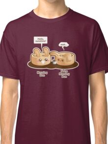 Cute Pun: Morning Bun and Not a Morning Bun Classic T-Shirt