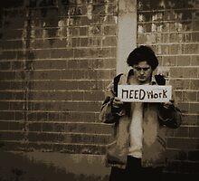 Need Work..... by Jan  Tribe