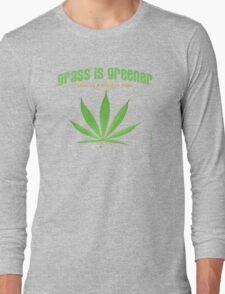 grass is greener Long Sleeve T-Shirt