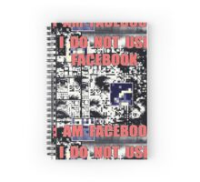 I DO NOT USE I AM 07 Spiral Notebook