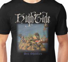 High Tide Sea Shanties Shirt! Unisex T-Shirt