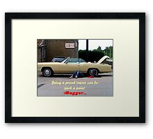 Bugger it can be a pain to be owner of a vintage automobil. Framed Print