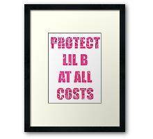 PROTECT LIL B Framed Print