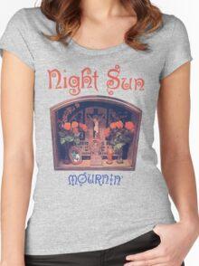 Night Sun Mournin' Shirt! Women's Fitted Scoop T-Shirt