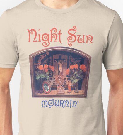 Night Sun Mournin' Shirt! Unisex T-Shirt