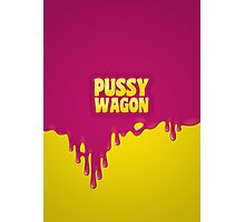PUSSY WAGON Photographic Print