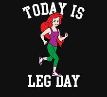 Today Is Leg Day Mermaid Gym Run T-Shirt