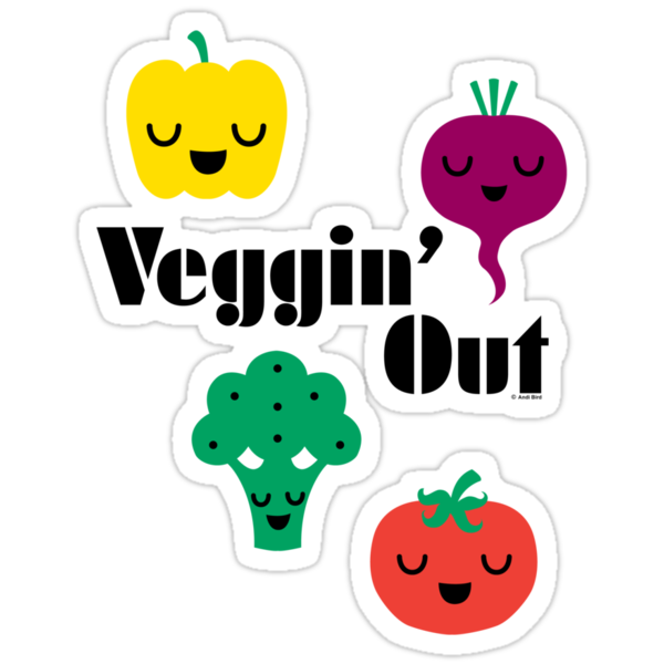 veggin' Out (black type)  by Andi Bird