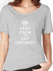 Keep Calm and Eat Cupcakes - white type Women's Relaxed Fit T-Shirt