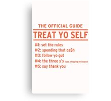 Parks and Recreation - TREAT YO SELF Canvas Print