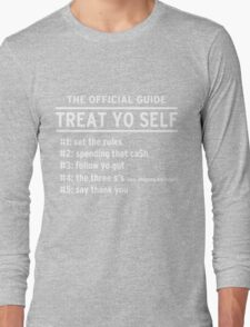 Parks and Recreation - TREAT YO SELF Long Sleeve T-Shirt