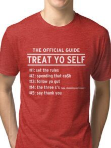 Parks and Recreation - TREAT YO SELF Tri-blend T-Shirt