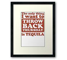 Tbt Tequila Framed Print