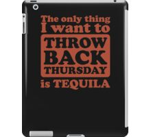 Tbt Tequila iPad Case/Skin