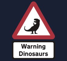 Warning: Dinosaurs (road sign) by jezkemp