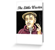 Bobby Thompson : The Little Waster Greeting Card