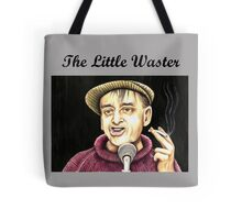 Bobby Thompson : The Little Waster Tote Bag