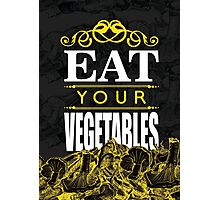 Eat your vegetables Photographic Print