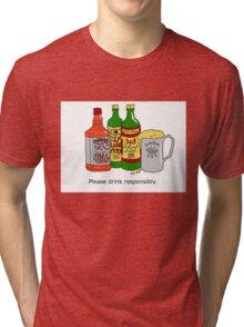 Please Drink Responsibly. Tri-blend T-Shirt