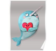 I love Narwhals Poster