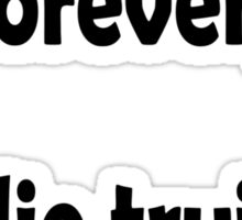 "Groucho Marx, ""I intend to live forever,  or die trying."" Sticker"