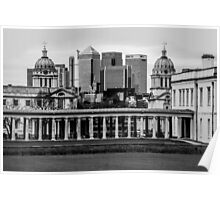 Old Royal Naval College, Greenwich set against Canary Wharf, London Poster