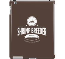 Shrimp Breeder - Master iPad Case/Skin