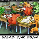 "Londons Times Cartoons ""Salad Bar Exam"" by Rick  London"