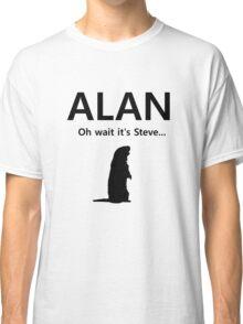Alan! Classic T-Shirt