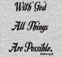 with God all things are possible on light t-shirt Kids Clothes