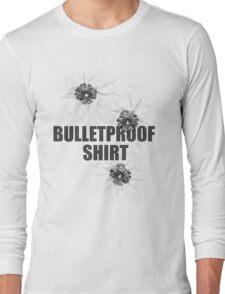 Bulletproof shirt Long Sleeve T-Shirt