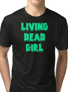 Living Dead Girl Tri-blend T-Shirt