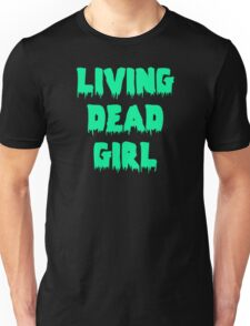 Living Dead Girl Unisex T-Shirt