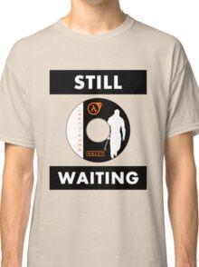 HL3 - Still Waiting Classic T-Shirt