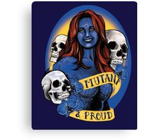 Mutant & Proud Canvas Print