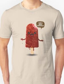 I am a meat popsicle Unisex T-Shirt