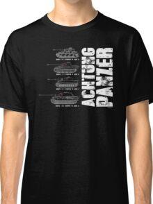 ACHTUNG PANZER Classic T-Shirt