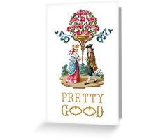 Pretty Good Red Roses Greeting Card