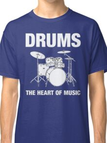 Drums The Heart Of Music decoration Classic T-Shirt