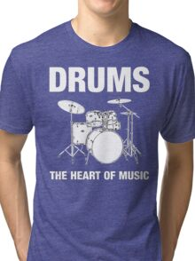 Drums The Heart Of Music decoration Tri-blend T-Shirt