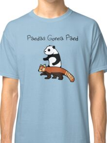 Pandas and Red Pandas Gonna Pand Classic T-Shirt