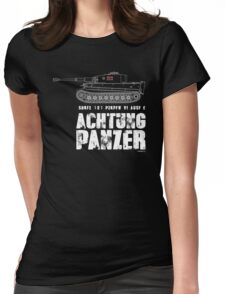 ACHTUNG PANZER - TIGER TANK Womens Fitted T-Shirt