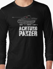 ACHTUNG PANZER - PANTHER TANK Long Sleeve T-Shirt
