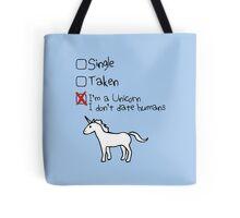 I'm A Unicorn, I Don't Date Humans Tote Bag