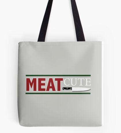 Meat Cute Tote Bag