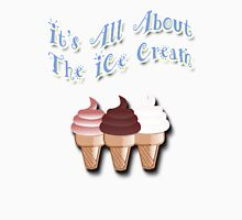 It's All About The Ice Cream Womens Fitted T-Shirt
