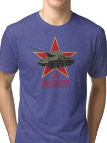 T34 TANK - FOR THE MOTHERLAND Tri-blend T-Shirt