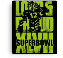 loud and proud XLVII superbowl Canvas Print