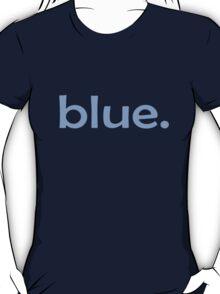 Blue. T-Shirt