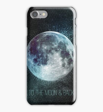 To the moon & back iPhone Case/Skin